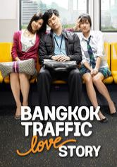 Bangkok Traffic (Love) Story