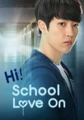 Hi! School - Love On