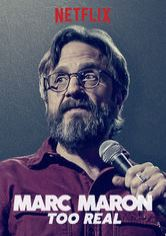 Marc Maron: Too Real