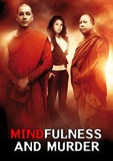 Mindfulness and Murder