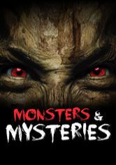 Monsters and Mysteries