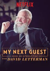 My Next Guest Needs No Introduction With David Letterman
