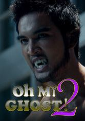 Oh My Ghost 2
