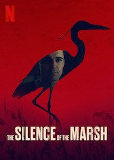 The Silence of the Marsh