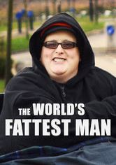 The World's Fattest Man