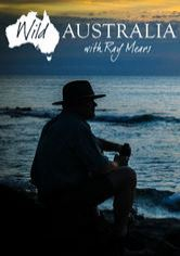 Wild Australia with Ray Mears
